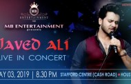 MB Entertainment Proudly Announces the JAVED ALI LIVE IN CONCERT on MAY 3rd, 2019
