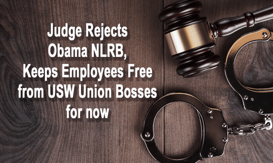judge-rejects-obama-nlrb-keeps-employees-free-for-now