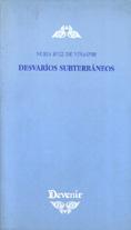 Desvaríos subterráneos (Devenir 2001)