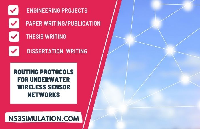 Latest Trending Top Routing Protocols for underwater wireless sensor networks