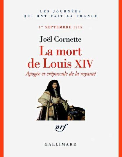 La Mort de Louis XIV : Apogée et crépuscule de la royauté