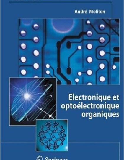 Electronique et optoélectronique organiques