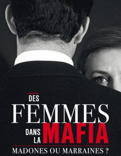 Milka Kahn - Anne Véron - Des femmes dans la mafia - Marraines ou madones ?
