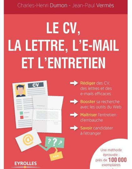 Le CV- la lettre- l e-mail et l entretien