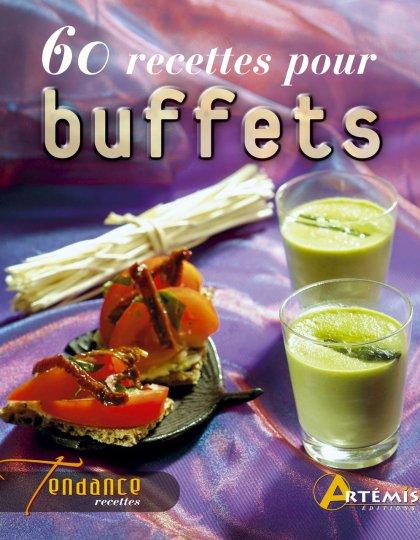 60 recettes pour buffets