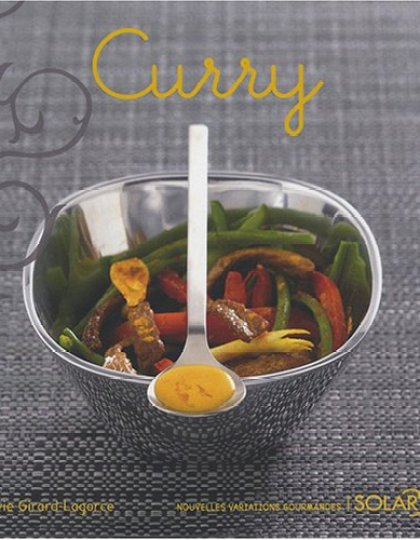 Nouvelles variations gourmandes : Curry