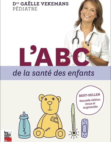 L'ABC de la Sante des Enfants : Édition Revue et Augmentee