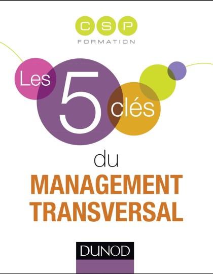 Les 5 clés du management transversal