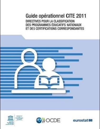 Guide opérationnel cité 2011 : Directives pour la classification des programmes