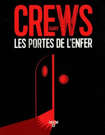 Les Portes De L Enfer - Harry Crews 2015