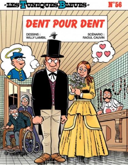 Les Tuniques Bleues - T56 - Dent pour dent
