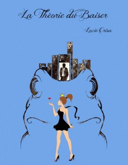 La Théorie du baiser - Lucie Crisa