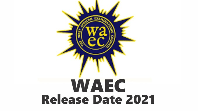 WAEC Release Date: See when 2021 WAEC Result will be Out