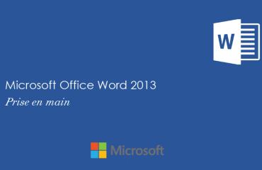 Word 2013: Prise en main