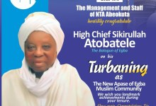 Photo of Congratulations to High Chief Sikirullah Atobatele as the New Apase of Muslim Community