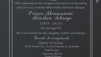 Photo of Home Call: Prince Akinwunmi Abiodun Adeseye (1978 – 2021)