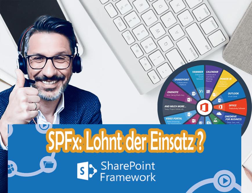 SPFx: Lohnt der Einsatz des SharePoint-Frameworks