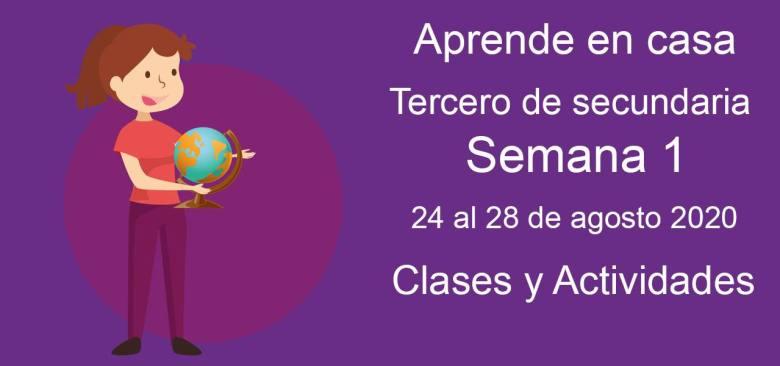 Tercero de secundaria: Actividades y materiales de la semana 1 Aprende en Casa (24 al 28 de agosto)