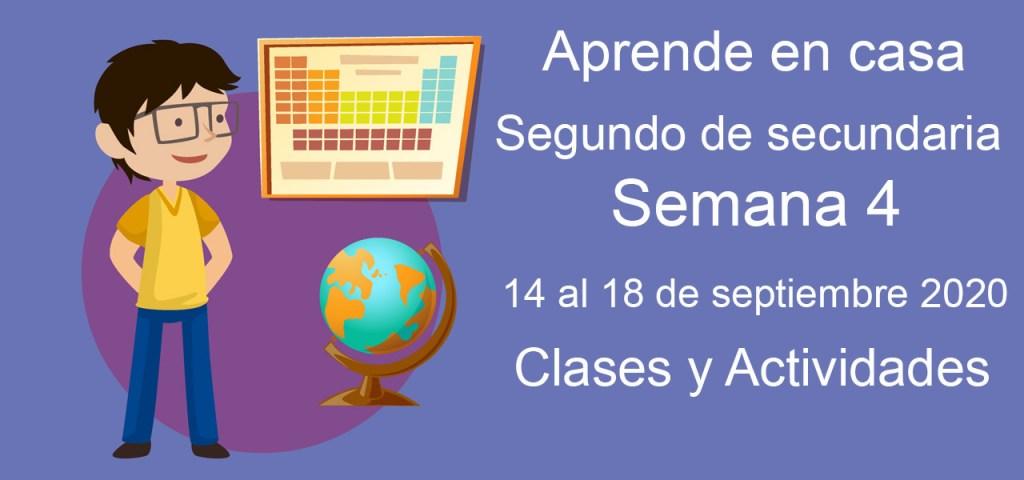 Aprende en casa segundo de secundaria semana 4 del 14 al 18 de septiembre 2020 clases y actividades