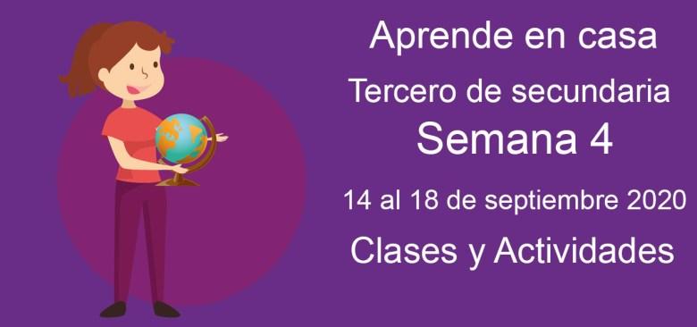 Aprende en casa tercero de secundaria semana 4 del 14 al 18 de septiembre 2020 clases y actividades