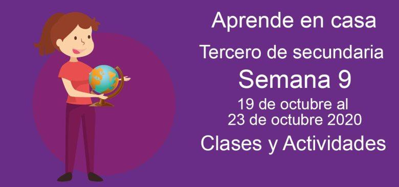 Aprende en casa Tercero de Secundaria semana 9 del 19 al 23 de octubre 2020 clases y actividades