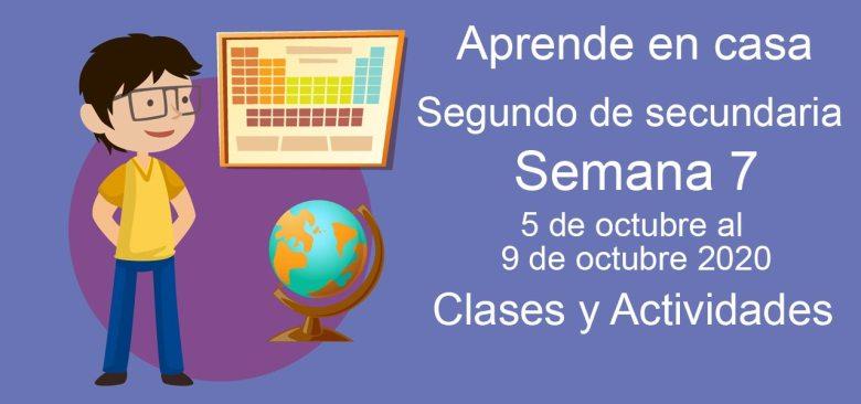 Aprende en casa Segundo de Secundaria semana 7 del 5 al 9 de octubre 2020 clases y actividades