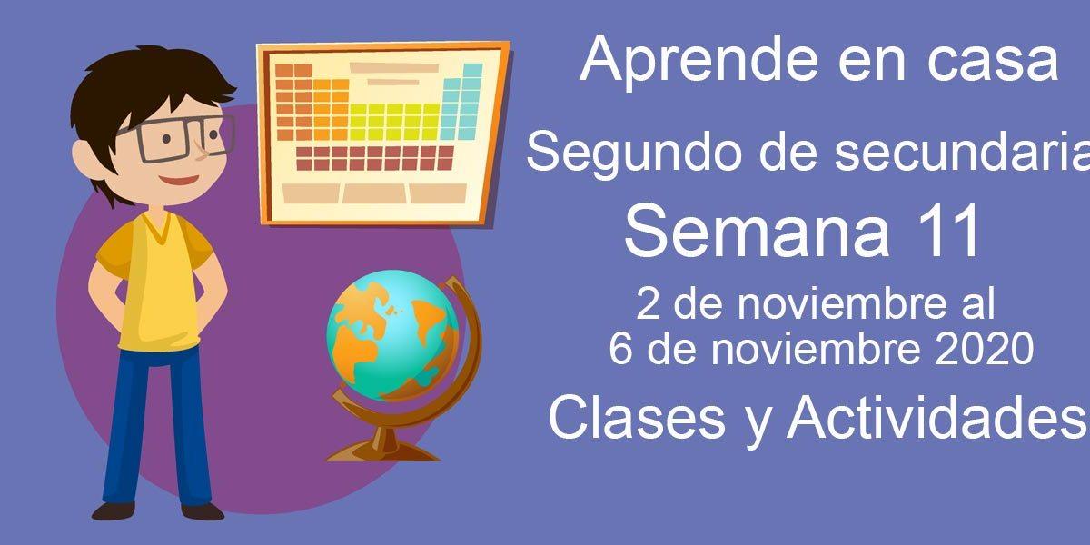 Aprende en casa Segundo de Secundaria semana 11 del 2 al 6 de noviembre 2020 clases y actividades