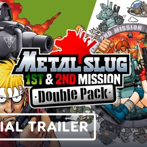 Metal Slug 1st Mission and 2nd Mission Double Pack - Official Gameplay Trailer