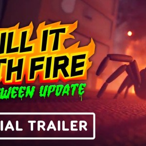 Kill It With Fire - Official Halloween Update Trailer