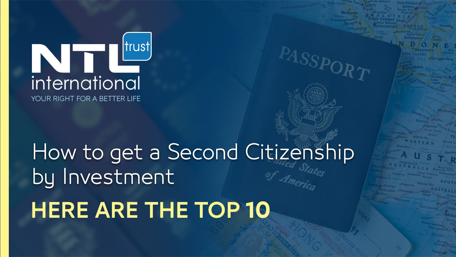 NTL international How to get the best citizenship by investment