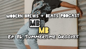 Young man dancing as the cover for Modern Brews + Beats 86: Summertime Grooves