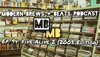 Image of albums and CDs in a retail store as the backdrop to the cover of Modern Brews + Beats 94: Five Alive 2 (2005 Edition)