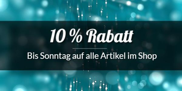 10% Rabatt auf alle Artikel im Onlineshop bis zum 27.11.16