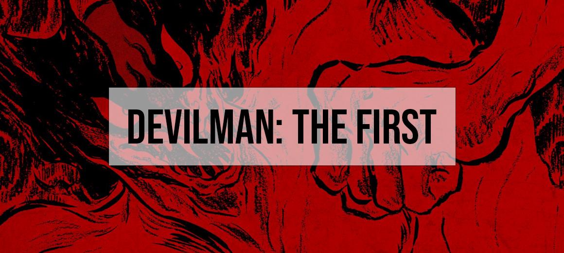 Devilman: The First