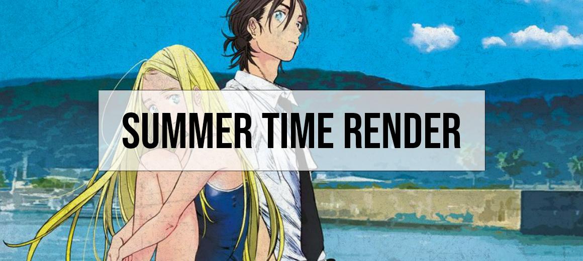 Summer Time Render