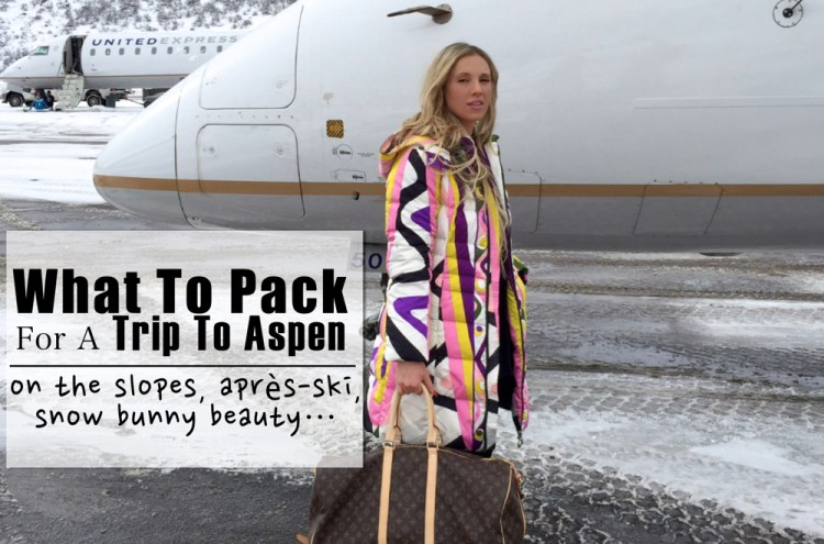 trip to aspen - what to pack for aspen winter
