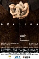 Agruras, ensaio sobre o desamaparo - peça do Núcleo Macabéa com dramaturgia e direção de Rudinei Borges