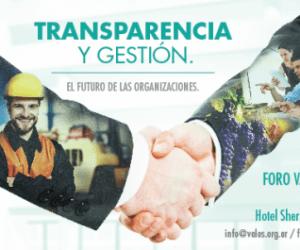 Foro Valos 2017. Transparencia y Gestión. El futuro de las organizaciones