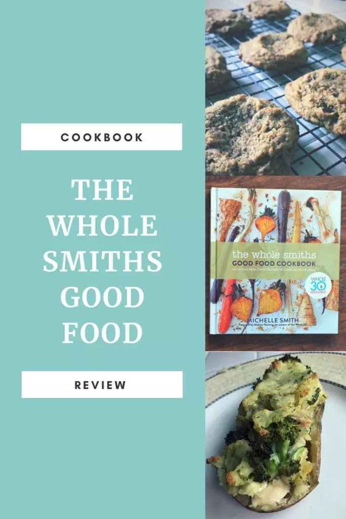 The Whole Smiths Good Food Cookbook review is here. Watch and read what I thought of the paleo, chicken and dessert recipes after I spent a week cooking from it. I haven't tried the banana eggs yet but you'll be surprised what my favorite recipes where, including the Whole 30 ones, and the dinners my family devoured. #cookbook #paleo #whole30 #families #bananaeggs #chicken #mayo