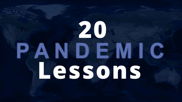 20 Lessons From The COVID-19 Pandemic