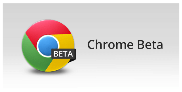Chrome Beta App Android Free Download