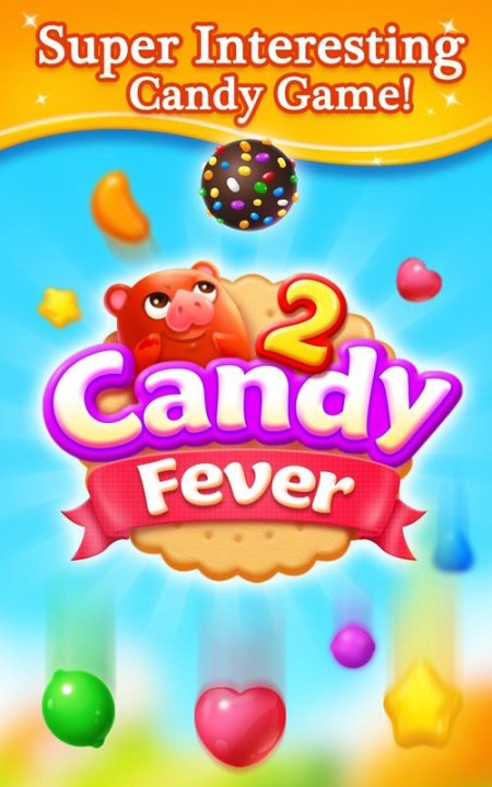 Candy Fever 2 Game Android Free Download