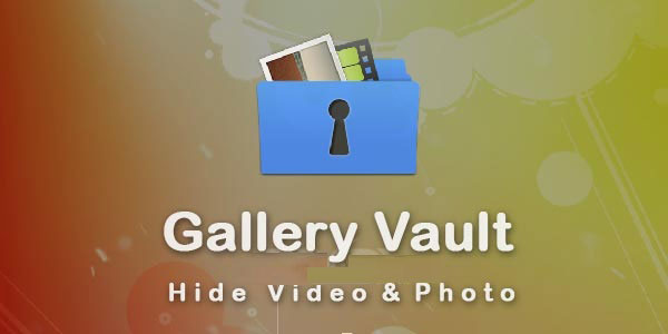 Gallery Vault Pro App Android Free Download