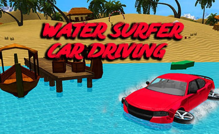 Water Surfer Car Driving Game Android Free Download