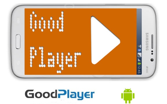 GoodPlayer Pro App Android Free Download
