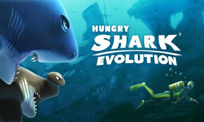 Hungry Shark Evolution Game Android Free Download