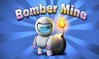Bomber Mine Game Android Free Download