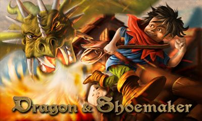 Dragon And Shoemaker Game Android Free Download