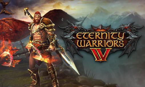 ETERNITY WARRIORS 4 Game Android Free download