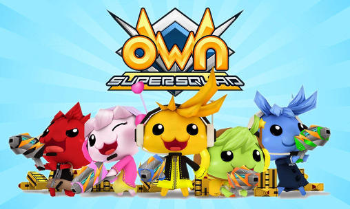 Own Super Squad Game Android Free Download